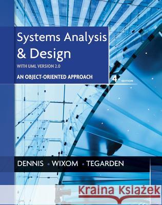 Systems Analysis and Design, UML Version 2.0: An Object-Oriented Approach Alan Dennis 9781118037423