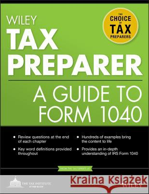 Wiley Tax Preparer : A Guide to Form 1040   9781118072622