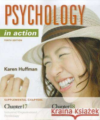 Psychology in Action, Chapters 17 & 18 Karen Huffman   9781118206713