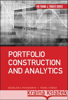 Portfolio Construction and Analytics Fabozzi, Frank J. 9781118445594