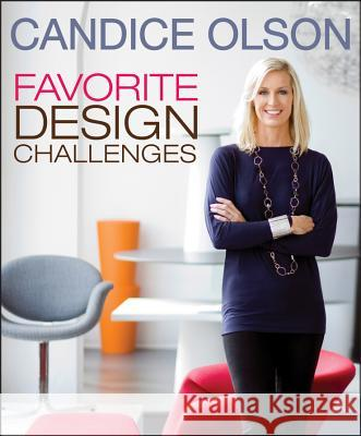 Candice Olson Favorite Design Challenges Olson, Candice 9781118504468