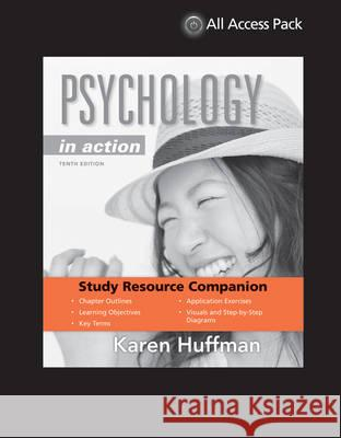Print Component for Psychology in Action, 10th Edition Karen Huffman 9781118672686
