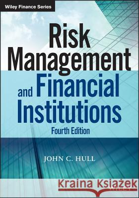 Risk Management and Financial Institutions Hull, John 9781118955949