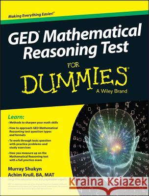 GED Mathematical Reasoning Test for Dummies Consumer Dummies,  9781119030089