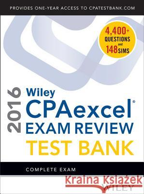 Wiley CPAexcel Exam Review 2016 Test Bank Whittington, O. Ray 9781119120087