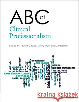 ABC of Clinical Professionalism Nicola Cooper Anna Frain John Frain 9781119266662 Wiley-Blackwell