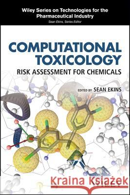 Computational Toxicology: Risk Assessment for Chemicals  9781119282563