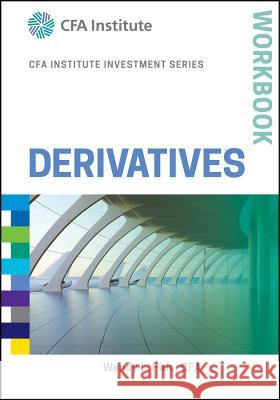 Derivatives Workbook Cfa Institute 9781119381839