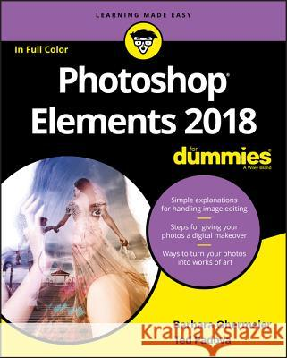 Photoshop Elements 2018 for Dummies Barbara Obermeier Ted Padova 9781119418085
