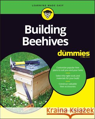 Building Beehives for Dummies Howland Blackiston 9781119544388