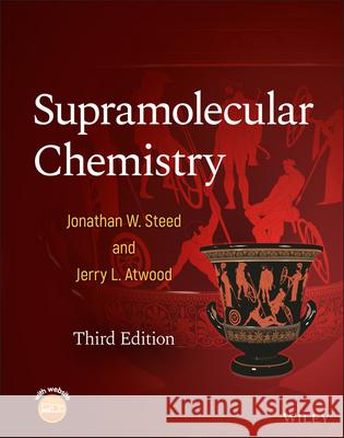 Supramolecular Chemistry Jerry L. Atwood 9781119582519