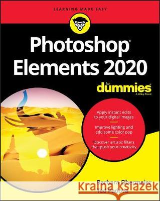 Photoshop Elements 2020 for Dummies Barbara Obermeier Ted Padova 9781119605515