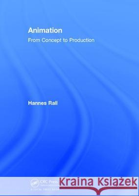 Animation: Concepts and Production  9781138042223