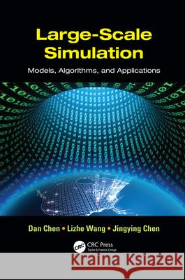 Large-Scale Simulation: Models, Algorithms, and Applications  9781138071971
