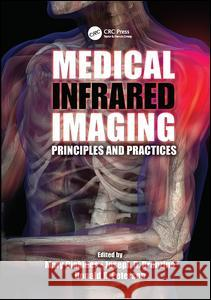 Medical Infrared Imaging: Principles and Practices  9781138072299