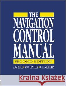 Navigation Control Manual A G Bole C E Nicholls W O Dineley 9781138173941 Taylor and Francis