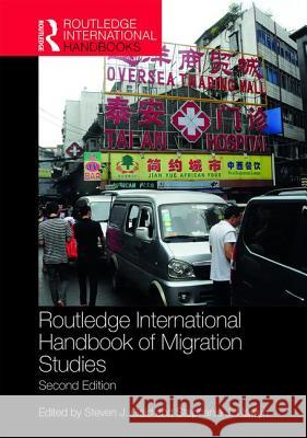 Routledge International Handbook of Migration Studies: 2nd Edition Steven J. Gold Stephanie J. Nawyn 9781138208827 Routledge