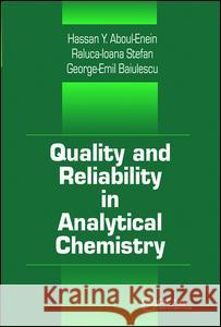 Quality and Reliability in Analytical Chemistry  9781138402546