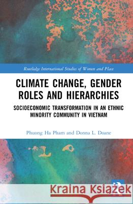 CLIMATE CHANGE GENDER ROLES AND HI PHAM 9781138599116