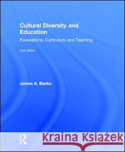 Cultural Diversity and Education James A. Banks 9781138655560 Routledge
