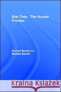 Star Trek: The Human Frontier Duncan Barrett Michele Barrett 9781138699595