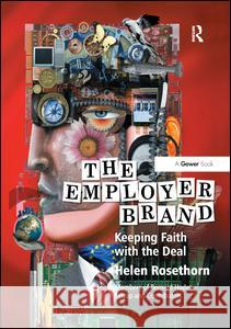 The Employer Brand: Keeping Faith with the Deal  9781138725843