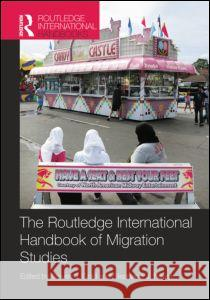 Routledge International Handbook of Migration Studies Steven J. Gold Stephanie J. Nawyn 9781138787735 Routledge