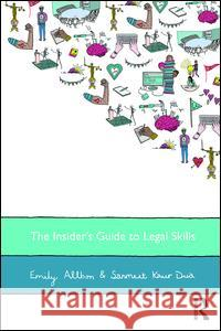 The Insider's Guide to Legal Skills Emily Allbon Sanmeet Kaur-Dua 9781138828735