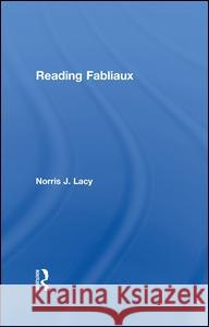 Reading Fabliaux Norris J. Lacy   9781138864207 Taylor and Francis