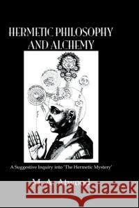 Hermetic Philosophy & Alchemy  9781138871359