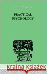 Practical Psychology: For Students of Education Charles Fox 9781138882454