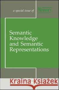Semantic Knowledge and Semantic Representations: A Special Issue of Memory Rosaleen A. McCarthy 9781138883109 Psychology Press