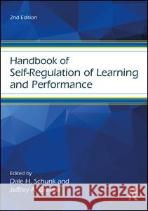 Handbook of Self-Regulation of Learning and Performance Dale H. Schunk 9781138903197