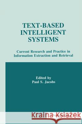 TEXTBASED INTELLIGENT SYSTEMS  JACOBS, PAUL S. 9781138988712
