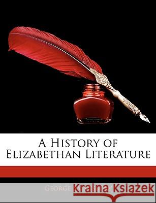 A History of Elizabethan Literature  9781144686800