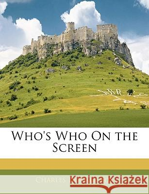 Who's Who on the Screen Charles Donald Fox 9781144823939