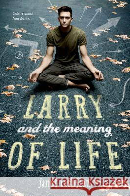 Larry and the Meaning of Life Janet Tashjian 9781250050359
