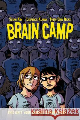 Brain Camp Susan Kim Laurence Klavan Faith Erin Hicks 9781250062925