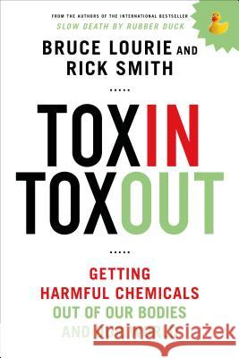 Toxin Toxout Bruce Lourie Rick Smith 9781250068118