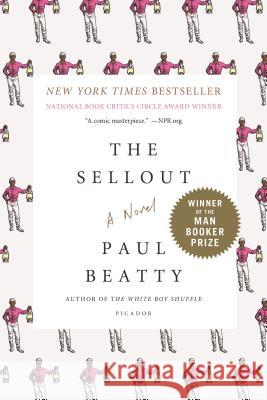 The Sellout Paul Beatty Elizabeth Bruce 9781250083258