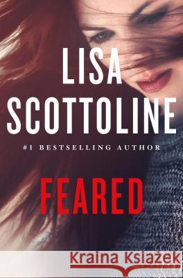 Feared Lisa Scottoline 9781250099594