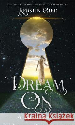 Dream on: The Silver Trilogy Kerstin Gier Anthea Bell 9781250115287