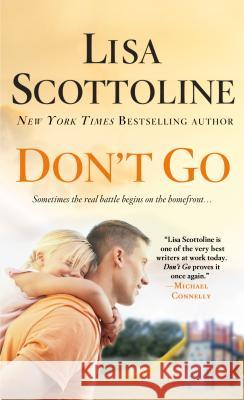 Don't Go Lisa Scottoline 9781250117007