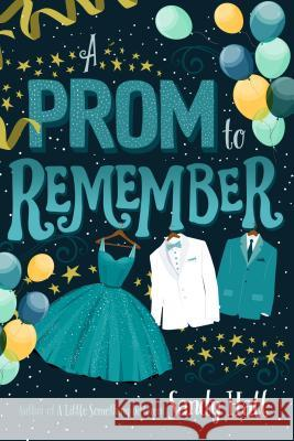 A Prom to Remember Sandy Hall 9781250119148