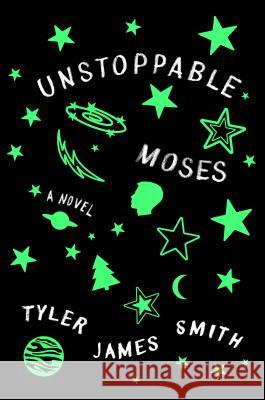 Unstoppable Moses Tyler James Smith 9781250138545