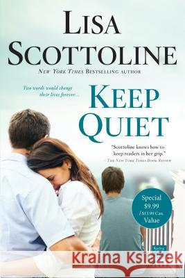 Keep Quiet Lisa Scottoline 9781250156594