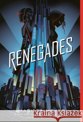 Renegades Marissa Meyer 9781250180636