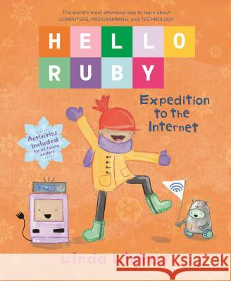 Hello Ruby: Expedition to the Internet Linda Liukas 9781250195999