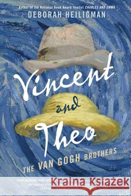 Vincent and Theo: The Van Gogh Brothers Deborah Heiligman 9781250211064