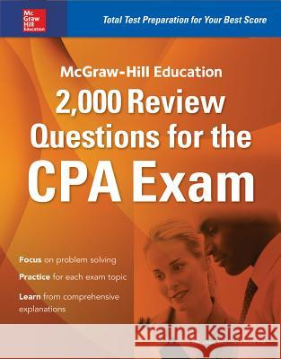 McGraw-Hill Education 2,000 Review Questions for the CPA Exam Denise M. Stefano Darrel Surett 9781259586293
